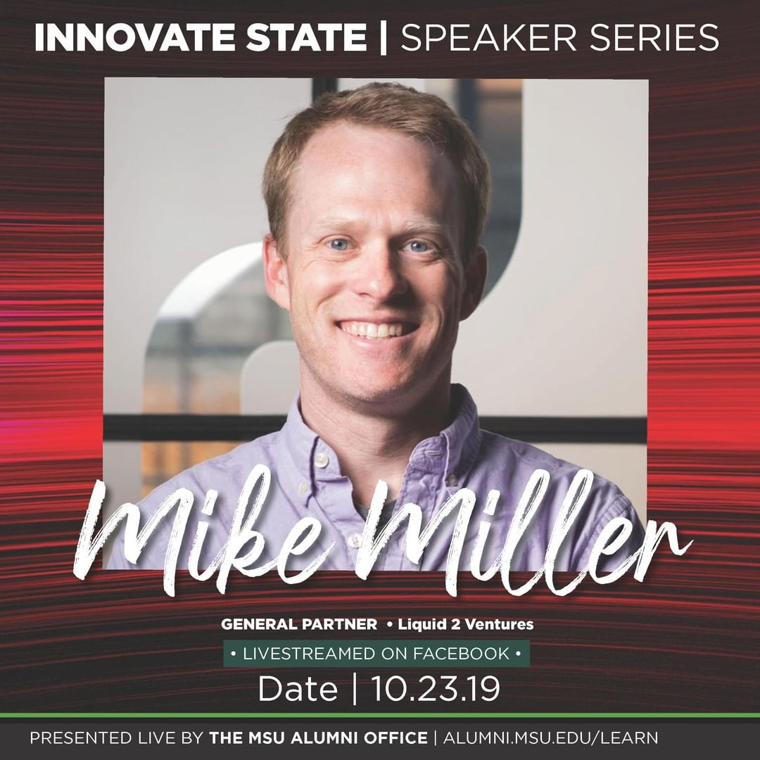 Mike Miller, PhD, General Partner at Liquid 2 Ventures, LLC, is back on campus for #InnovateState. Join us in the Gaynor Entrepreneurship Lab on October 23 at 6pm! ⚡️💚