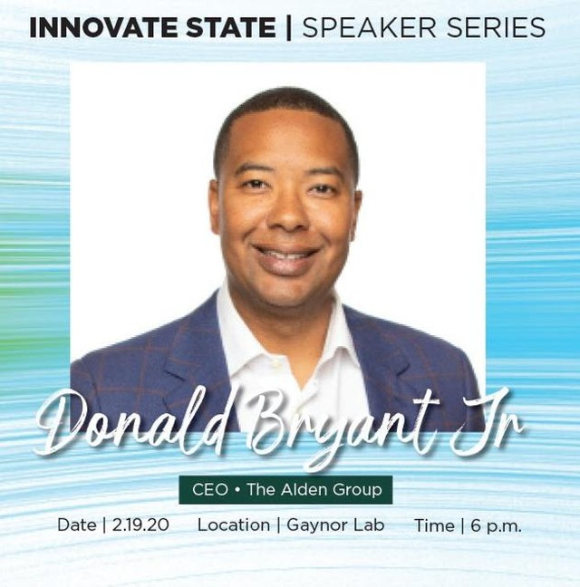 Pssst . . . On Wednesday, February 19th, #InnovateState welcomes back to campus #MSU alum & #CEO of Alden Group, Inc., Donald Bryant, Jr!