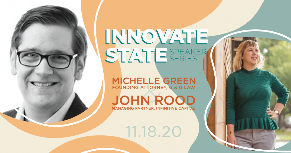 Innovate State with Michelle Green & John Rood