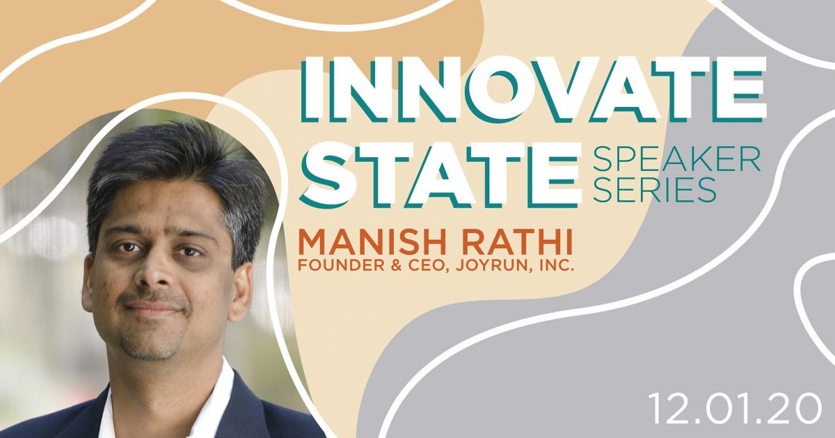 Innovate State with Manish Rathi, Founder of JoyRun